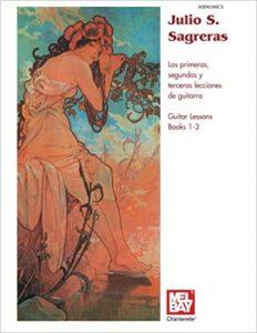 Julio S. Sagreras Guitar Lessons Books 1-3