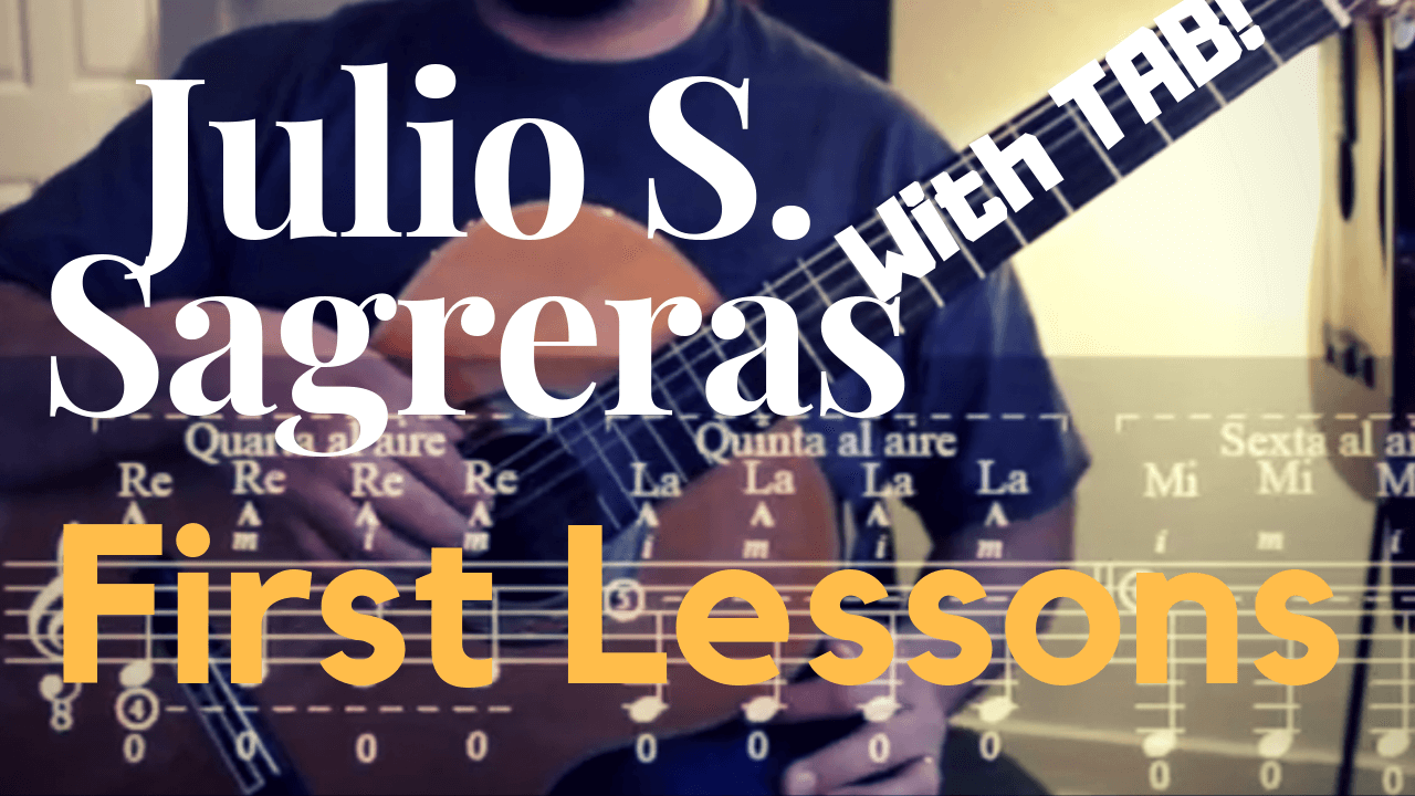 Julio S Sagreras - First Lessons For Guitar - with TAB