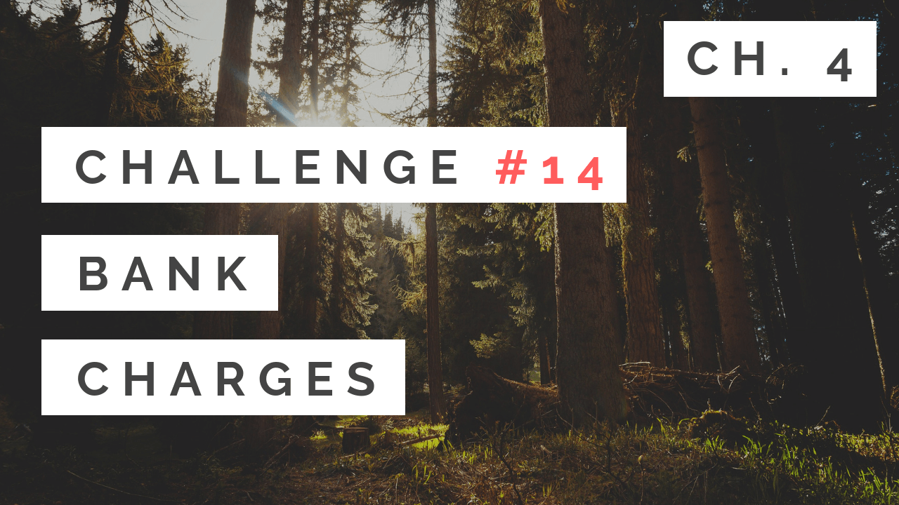 Chapter 4 - #14: Bank Charges - Tony Gaddis - Starting Out With C++