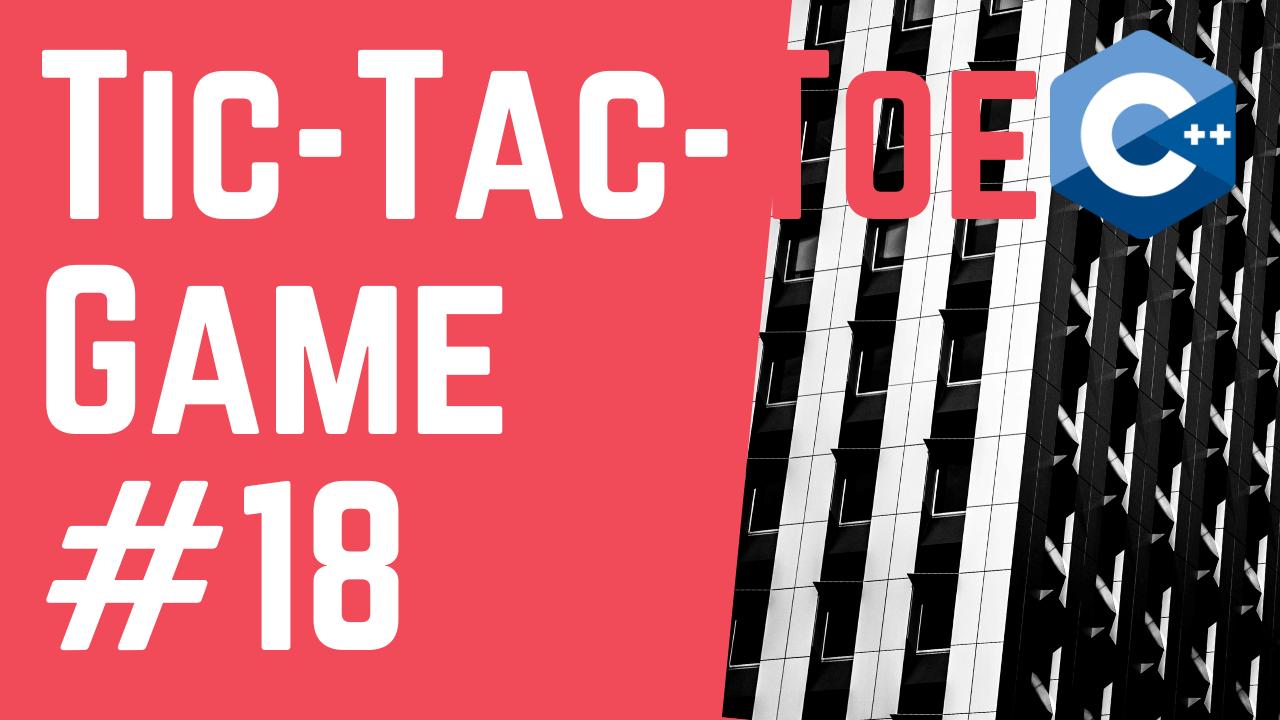 c++ - Tic-Tac-Toe Board using 2D Arrays...Please ... | DaniWeb